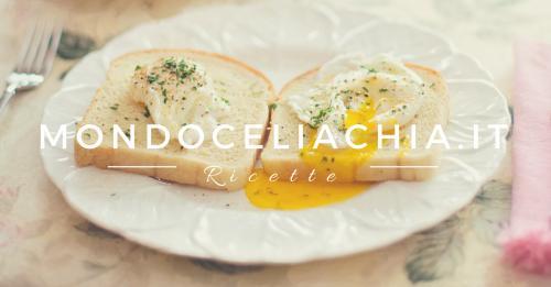 Egg toast senza glutine -